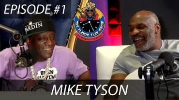 THE FLAVOR FLAV SHOW   #1: MIKE TYSON