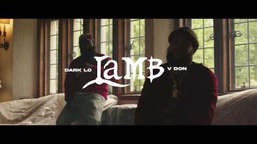 Dark Lo & V Don – Lamb [Official Video]