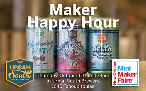 MAKER HAPPY HOUR URBAN SOUTH