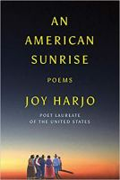 Joy Harjo An American Sunrise
