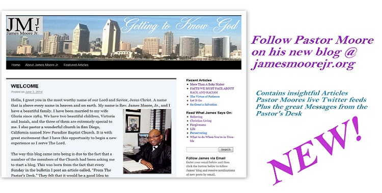 Follow Pastor Moore on his New Blog!