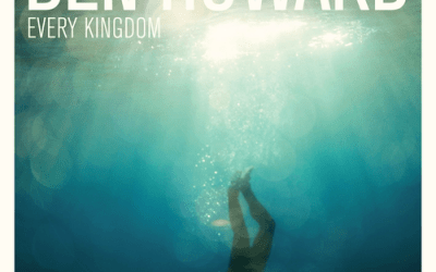 Ben Howard (Every Kingdom)