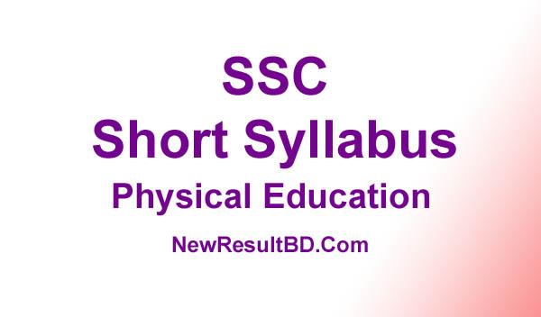 SSC Physical Education New Short Syllabus 2021 (এসএসসি শারীরিক শিক্ষা সিলেবাস)