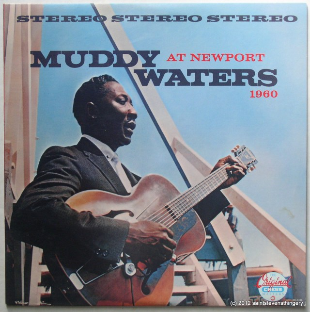 Muddy Waters / At Newport 1960 re 1