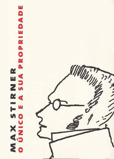 O-unico-e-sua-propriedade-max-stirner