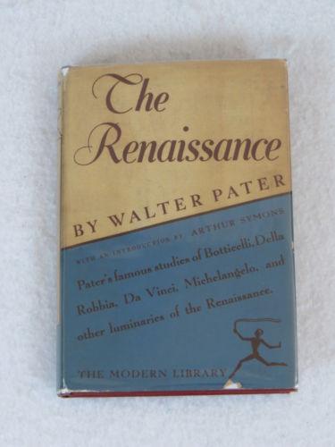 walter-pater-the-renaissance-modern-library-edition-random-house-hc-dj-1535750174e05bd17cc90389b8b1980c