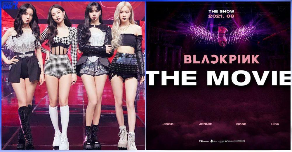 """၇၄ ကြိမ်မြောက် Cannes နိုင်ငံတကာရုပ်ရှင်ပွဲတော်မှာ ပါဝင်ပြသသွားမယ့် """"BLACKPINK : The Movie"""""""