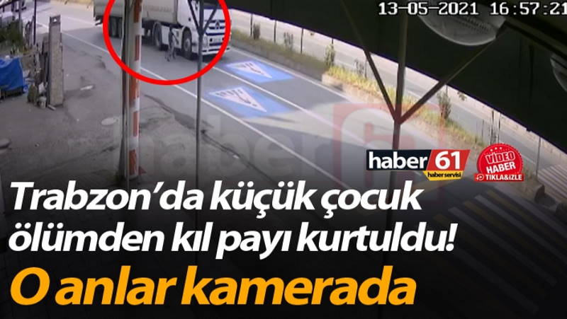 Ребенок чудом не попал под колеса грузовика в Трабзоне
