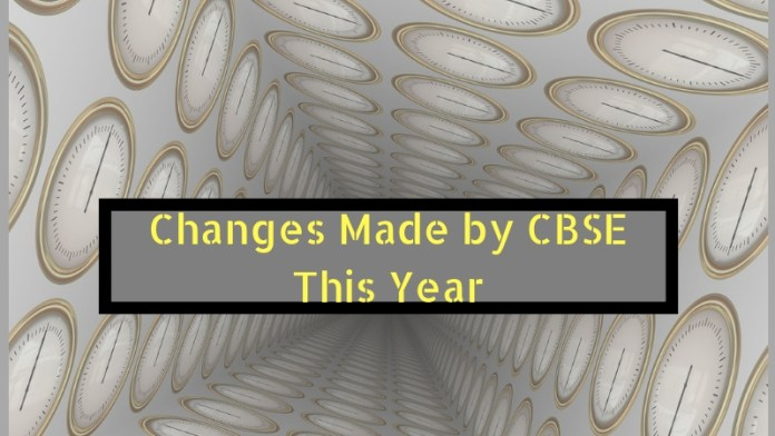 Changes Made by CBSE This Year