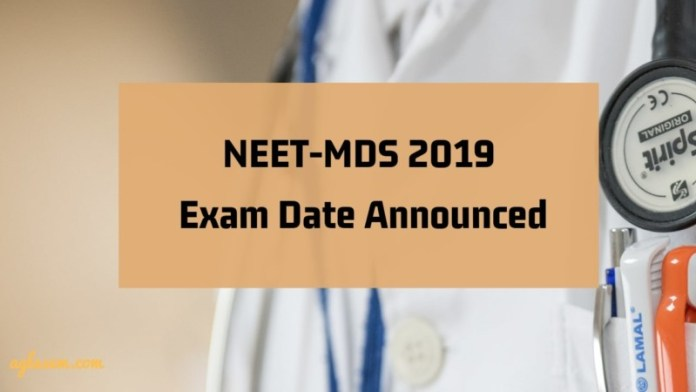 NEET-MDS 2019 Exam Date Announced