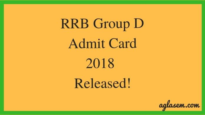 RRB Group D Admit Card 2018 Released!