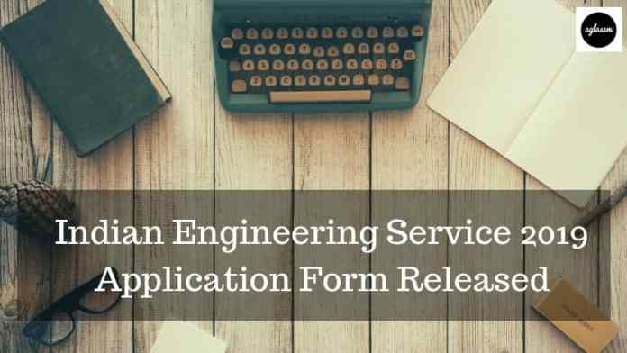 UPSC Releases IES 2019 Application Form