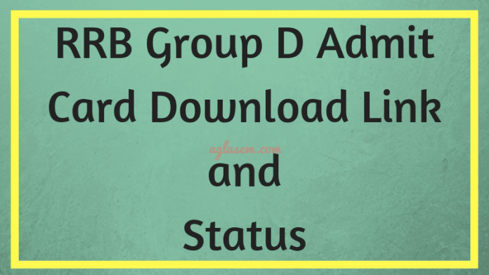 RRB Group D Admit Card Download Link
