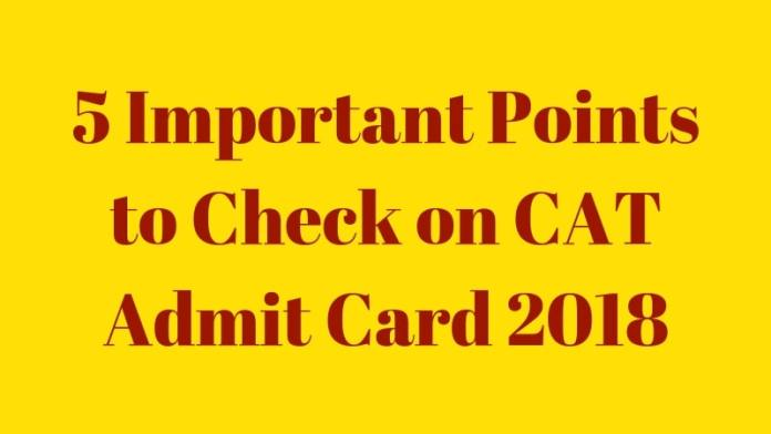 5 Important Points to Check on CAT Admit Card 2018