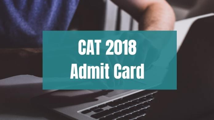 CAT 2018 Admit Card Releasing Tomorrow
