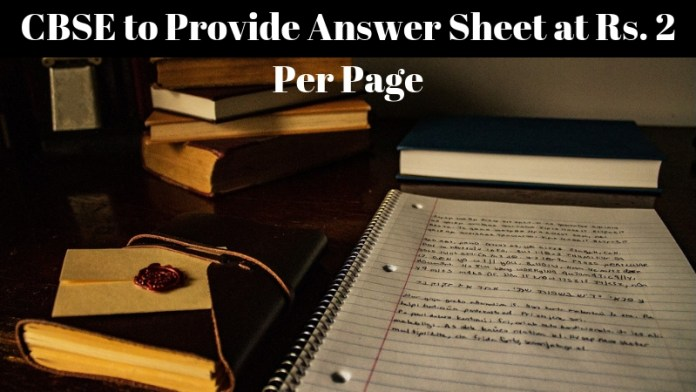 CBSE to Provide Answer Sheet at Rs. 2 Per Page