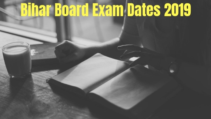 Bihar Board Exam Dates 2019
