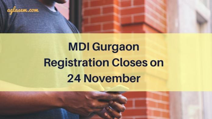 MDI Gurgaon Registration Closes on 24 No