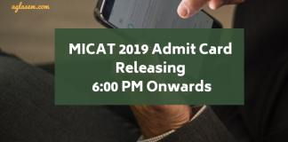 MICAT 2019 Admit Card Releasing 6:00 PM Onwards