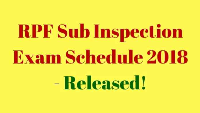 RPF SI Exam Schedule 2018