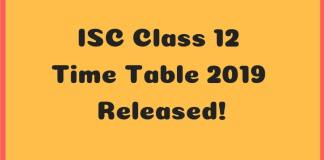 ISC Class 12 Time Table 2019 Released