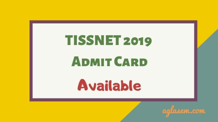 TISSNET 2019 Admit Card Available