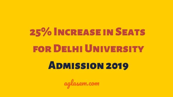 25% Increase in Seats for Delhi University Admission 2019-21