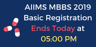 AIIMS MBBS 2019 Basic Registration Ends Today