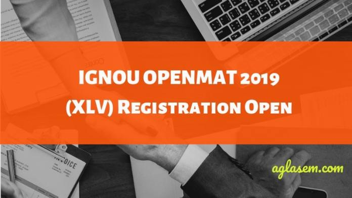 IGNOU Starts Registration for OPENMAT 2019 XLV Session