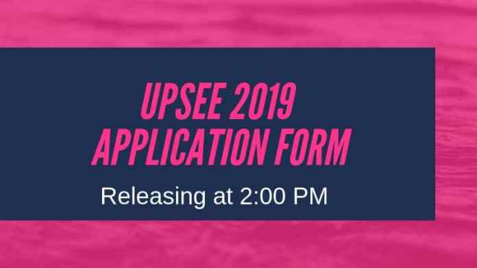 UPSEE 2019 Application Form