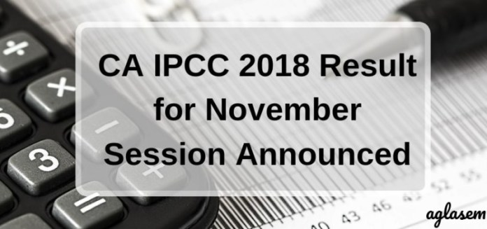 CA IPCC 2018 Result for Old and New Units Released