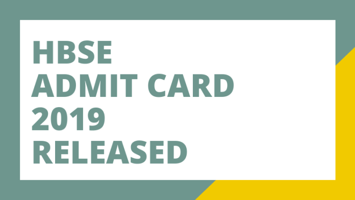 HBSE Admit Card 2019 Released