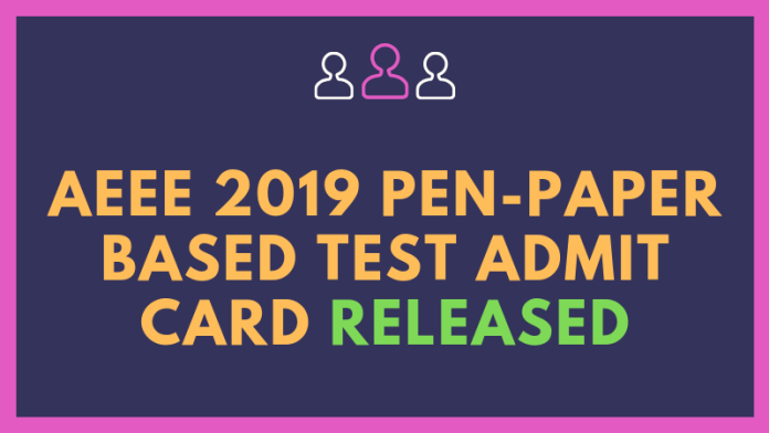 AEEE 2019 Pen-paper based Test Admit Card released