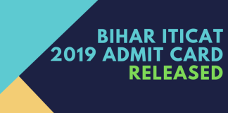 BIHAR ITICAT 2019 Admit Card Released