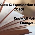 CBSE Class 12 Examination Pattern 2020