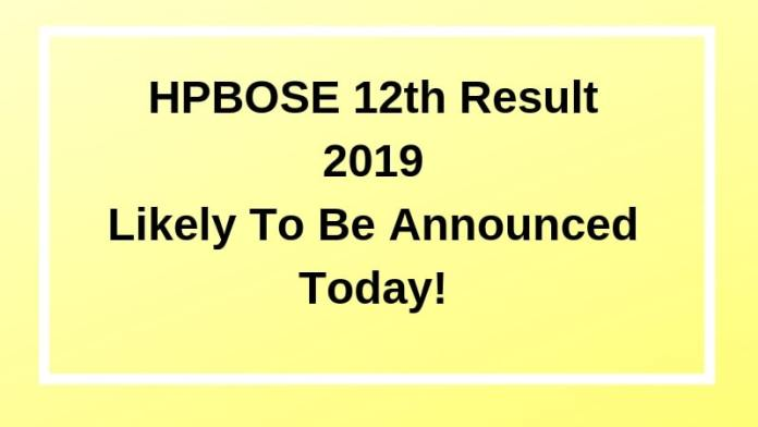 HPBOSE 12th Result 2019 Likely To Be Announced Today