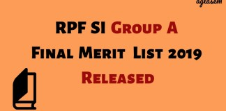 RPF SI Group A Final Merit List 2019 Released Aglasem