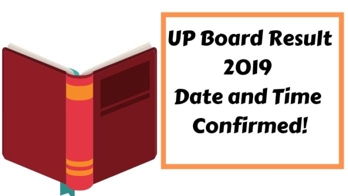UP Board Result 2019 Date and Time Confirmed