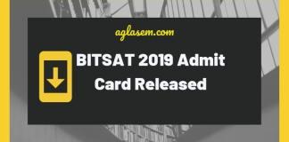 BITSAT 2019 Admit Card Released