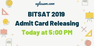 BITSAT 2019 Admit Card Releasing Today