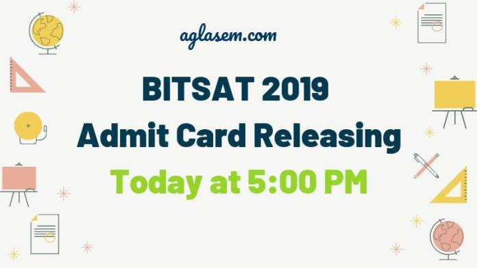 BITSAT 2019 Admit Card Releasing Today