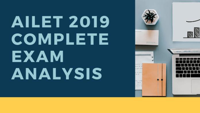 AILET 2019 COMPLETE EXAM ANALYSIS