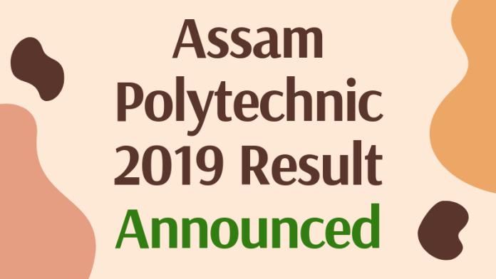 Assam-Polytechnic-2019-Result-Announced-Aglasem