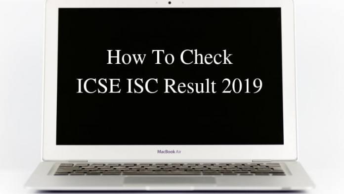ICSE ISC Result 2019