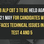 RRB ALP CBT 3 to be held again on 21 May for candidates who faces technical issues in Test 4 and 5 Aglasem