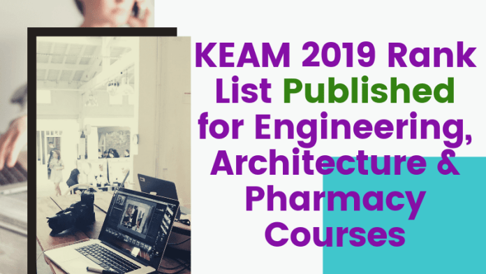 KEAM-2019-Rank-List-Published-for-Engineering-Architecture-Pharmacy-Courses-Aglasem