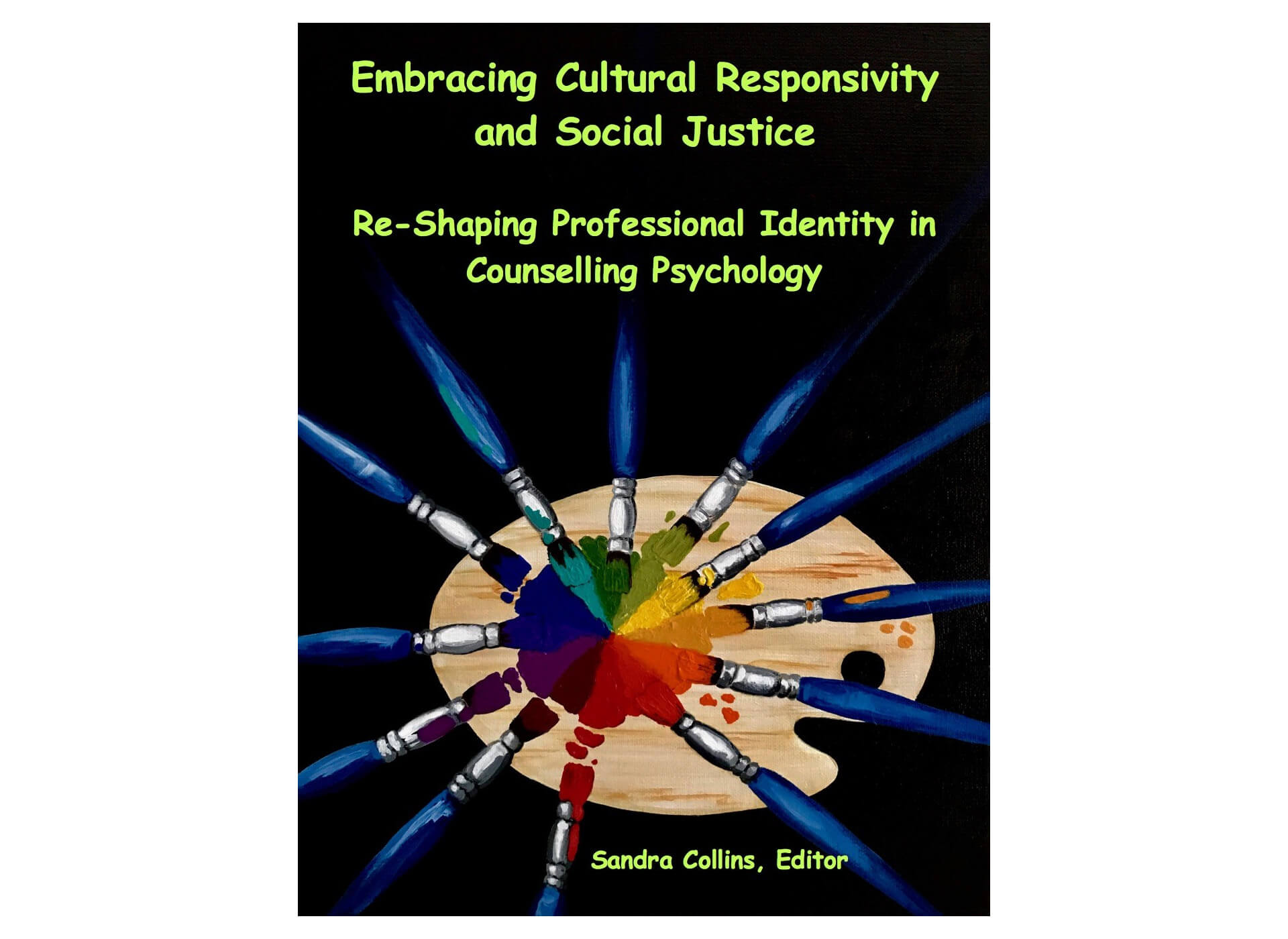 Dr. Sandra Collins, a professor in AU's Master of Counselling program, has written a book to help people deepend their knowledge about and navigate this evolving cultural landscape.