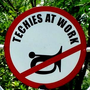 'Techies at work' sign in Bangalore