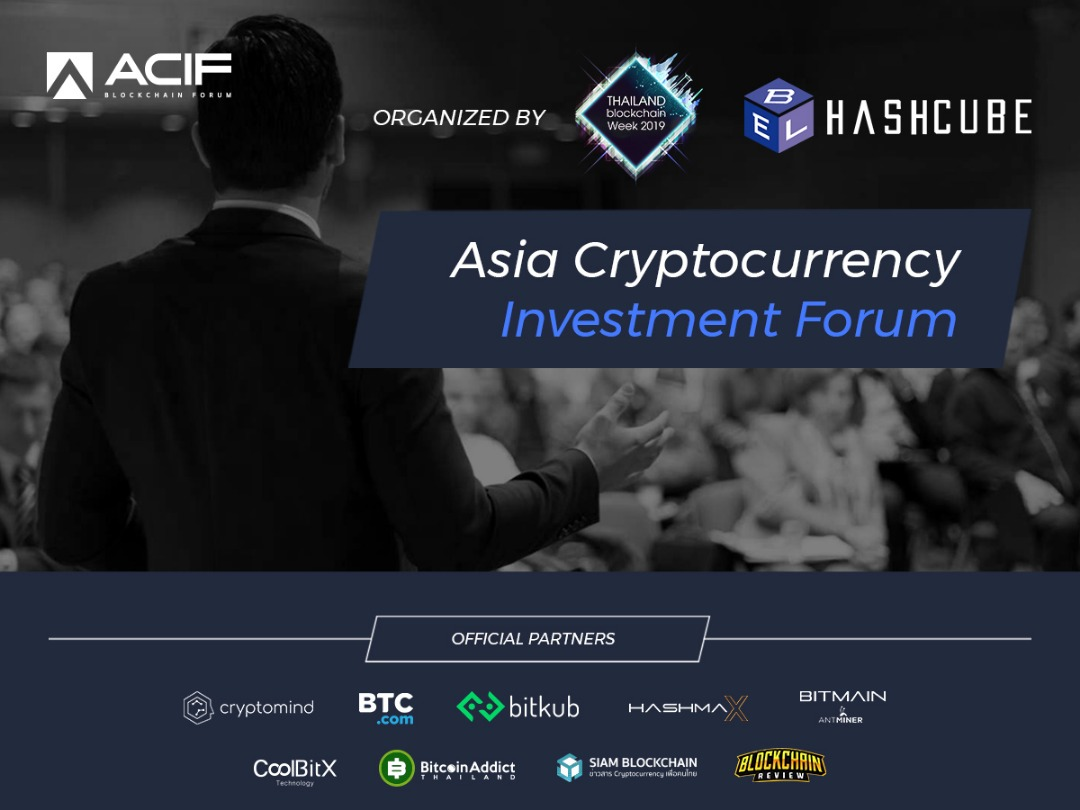 ACIF - Asia Crypto Investment Forum Joins Thailand Blockchain Week