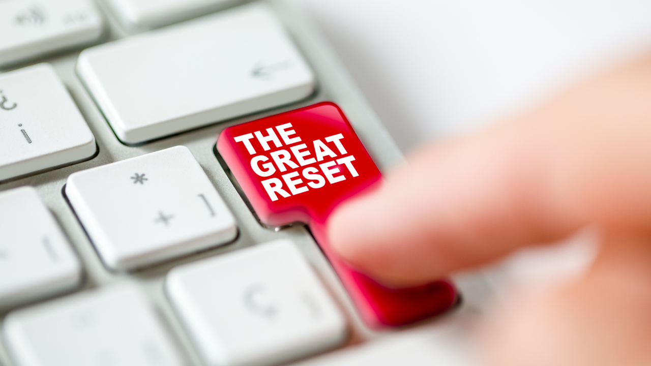 A Look at the Fascist Agenda Behind the 'Great Reset' and the WEF's Reboot Propaganda